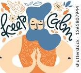 keep calm. vector illustration... | Shutterstock .eps vector #1365807944