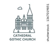 cathedral  gothic church  line... | Shutterstock .eps vector #1367019851