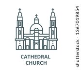 cathedral church line icon ... | Shutterstock .eps vector #1367019854
