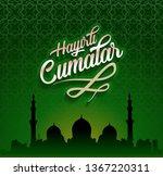 hayirli cumalar. translation... | Shutterstock . vector #1367220311