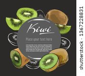 kiwi vector hand drawn healthy... | Shutterstock .eps vector #1367228831