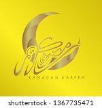 ramadan kareem has mean muslim... | Shutterstock .eps vector #1367735471