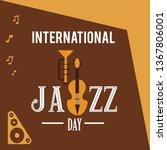 international jazz day vector...   Shutterstock .eps vector #1367806001