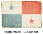 vintage flag of panama. | Shutterstock . vector #136805585