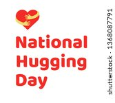 national hugging day text with... | Shutterstock .eps vector #1368087791