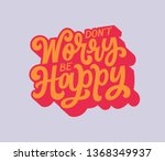 don't worry be happy vintage... | Shutterstock .eps vector #1368349937