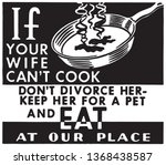 if your wife can't cook   retro ... | Shutterstock .eps vector #1368438587