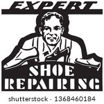 expert shoe repairing   retro... | Shutterstock .eps vector #1368460184