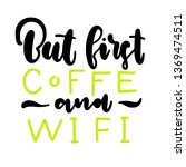 hand lettering about wi fi and...   Shutterstock .eps vector #1369474511