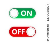 on and off toggle switch button ... | Shutterstock .eps vector #1370085074