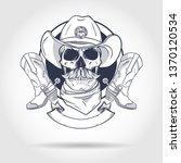 sketch  skull with cowboy hat ... | Shutterstock .eps vector #1370120534