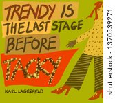 trendy not tacky | Shutterstock . vector #1370539271
