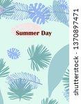 leaves of tropical plants.... | Shutterstock .eps vector #1370897471