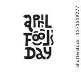 April Fools Day. Hand Drawn...