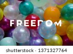 a picture of word freedom with...   Shutterstock . vector #1371327764