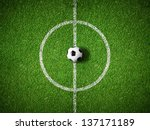 soccer field center and ball... | Shutterstock . vector #137171189