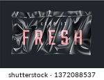 keep it fresh slogan in sealed...   Shutterstock .eps vector #1372088537