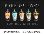 bubble tea loves slogan with... | Shutterstock .eps vector #1372381901