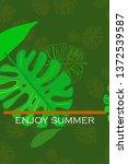leaves of tropical plants....   Shutterstock .eps vector #1372539587