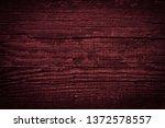 texture of dark burgundy old... | Shutterstock . vector #1372578557