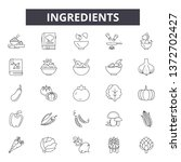 ingredients line icons  signs ... | Shutterstock .eps vector #1372702427