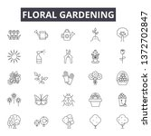 floral gardening line icons ... | Shutterstock .eps vector #1372702847