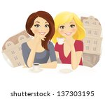 two woman drinking coffee in... | Shutterstock .eps vector #137303195