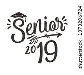 class of 2019 congratulations... | Shutterstock .eps vector #1373206724