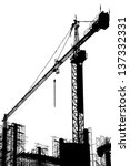 construction site. a silhouette ... | Shutterstock . vector #137332331