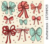 cute set with bows. vector... | Shutterstock .eps vector #137398925