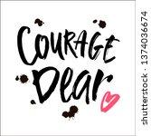handwritten inspirational quote ...   Shutterstock .eps vector #1374036674