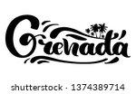 hand lettering grenada with... | Shutterstock .eps vector #1374389714