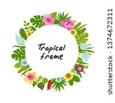 tropical frame from flowers and ... | Shutterstock .eps vector #1374672311