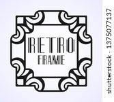 modern art deco frame. vintage...   Shutterstock .eps vector #1375077137