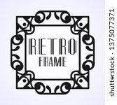 modern art deco frame. vintage...   Shutterstock .eps vector #1375077371