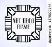 modern art deco frame. vintage...   Shutterstock .eps vector #1375077374