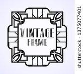 modern art deco frame. vintage...   Shutterstock .eps vector #1375077401