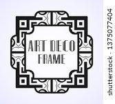 modern art deco frame. vintage...   Shutterstock .eps vector #1375077404
