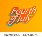fourth of july text  american... | Shutterstock .eps vector #137530871