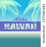 t shirt neon print with aloha... | Shutterstock .eps vector #1375481681