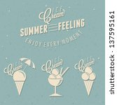 retro vintage style ice cream... | Shutterstock .eps vector #137595161