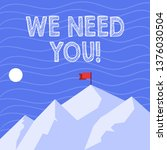 text sign showing we need you.... | Shutterstock . vector #1376030504