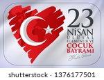 23 nisan ulusal egemenlik ve... | Shutterstock .eps vector #1376177501