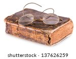 Old Book And Glasses Isolated...