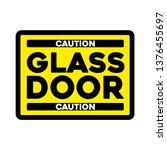 caution automatic glass door... | Shutterstock .eps vector #1376455697