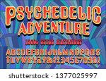 Psychedelic Adventure Is A Late ...