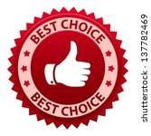 best choice red label    icon... | Shutterstock . vector #137782469