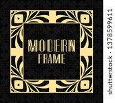 modern art deco frame. vintage... | Shutterstock .eps vector #1378599611