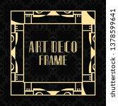 modern art deco frame. vintage... | Shutterstock .eps vector #1378599641