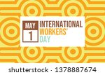 international workers' day.... | Shutterstock .eps vector #1378887674